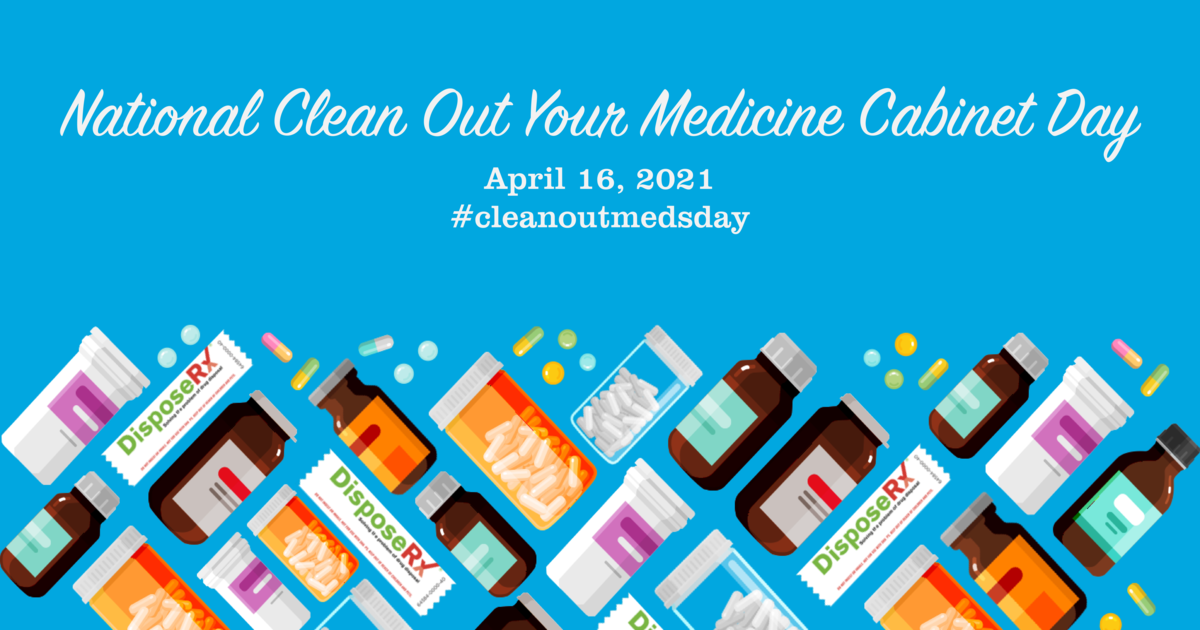 Friday, April 16 is National Clean Out Your Medicine Cabinet Day